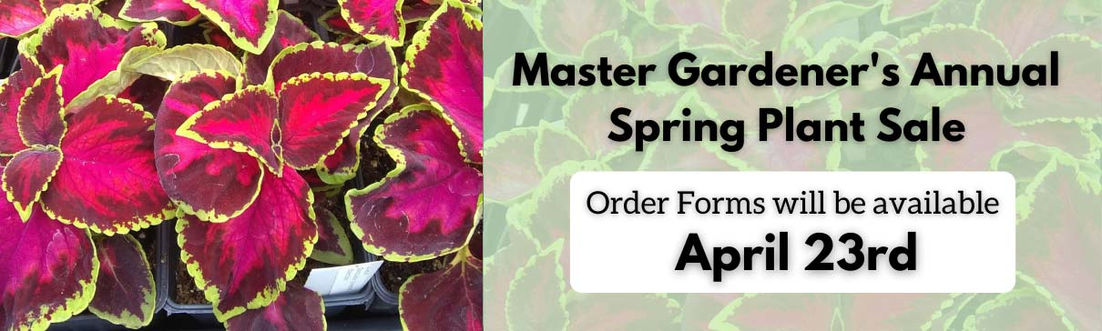 St. Charles County Master Gardener's Annual Spring Plant Sale. Order forms will be available April 23.