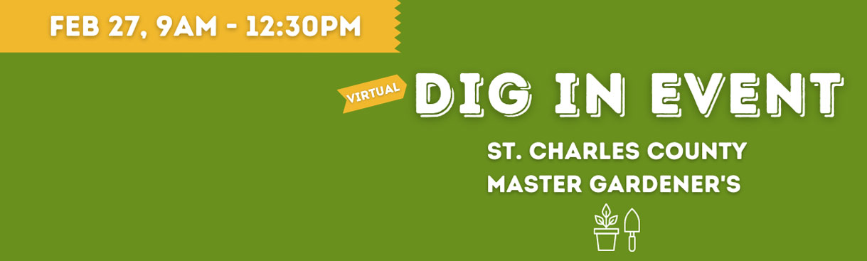 dig in event, st charles master gardeners, feb 27, 9am-12:30pm