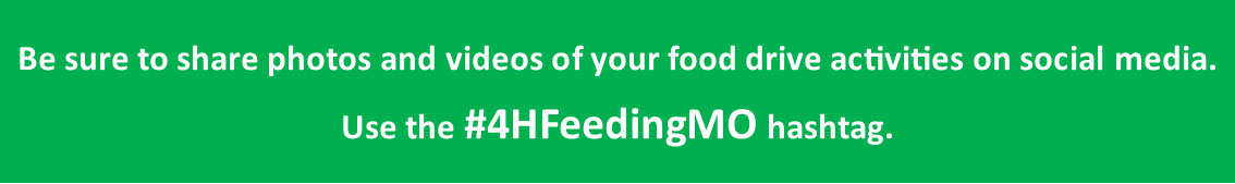 Share photos and videos of your food drive on social media using #4HFeedingMO