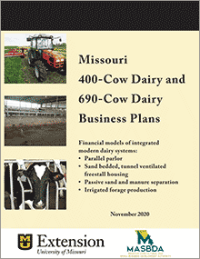 Cover of Missouri 400-Cow Dairy and 690-Cow Dairy Business Plan manual.